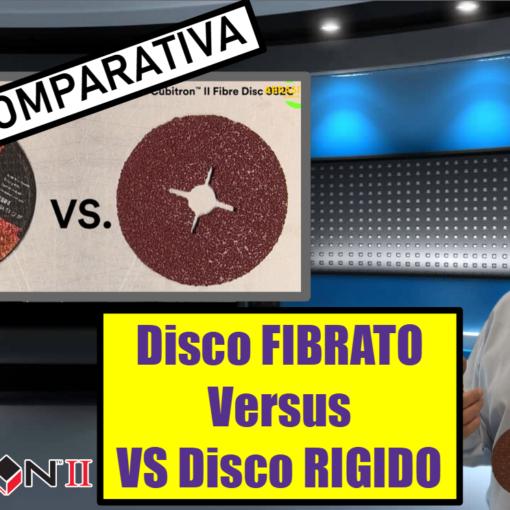 Disco Fibrato Cubitron II Versus Disco Rigido tradizionale