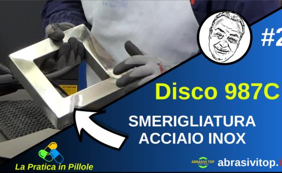 Guida alla smerigliatura dell'ACCIAIO INOX - 987C