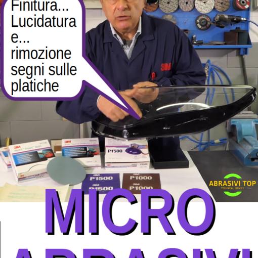 MicroAbrasivi 3M per le plastiche e non solo
