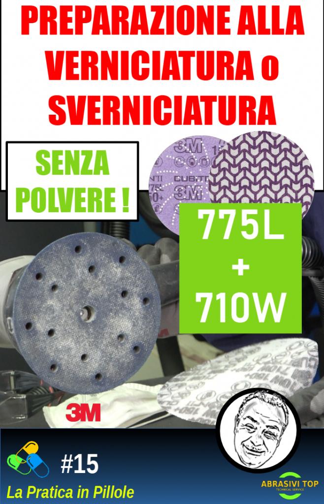Preparazione alla verniciatura o sverniciatura senza polvere con 775L e 710W
